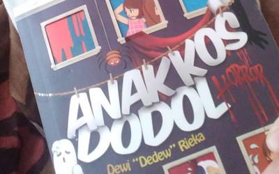 Novel Anak Kos Dodol Horor, Kisah Seram Dikemas Jenaka