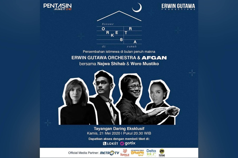 Konser ORKESTRA DI RUMAH bersama ERWIN GUTAWA dan AFGAN