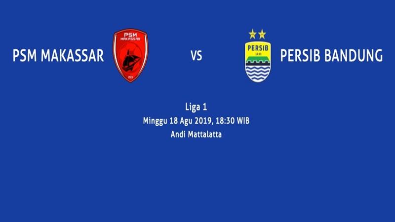 PSM Makassar vs Persib Bandung berlangsung di Stadion Andi Mattalatta Mattoangin, Makassar, Sulawesi Selatan, Minggu (18 Agustus 2019).