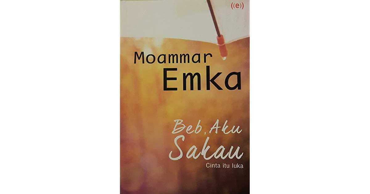 Novel Beb Aku Sakau karya Moamar Emka. (Foto: foto : Goodreads)