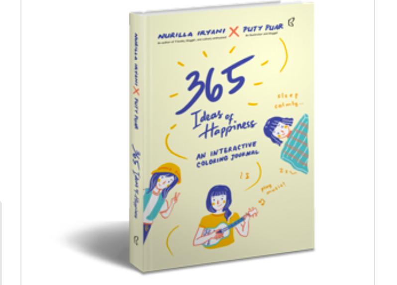 Baca Buku ini, Kamu Bakal Bahagia Setahun Penuh!