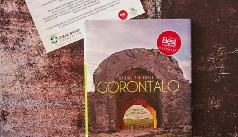 "Buku ""Trailing the Taste of Gorontalo"" terbitan Omar Niode Foundation berhasil masuk ""Gourmand World Cook Book Awards Best of the Best 1995-2020"". (foto : PR Gourmand World Cook Book Awards)"