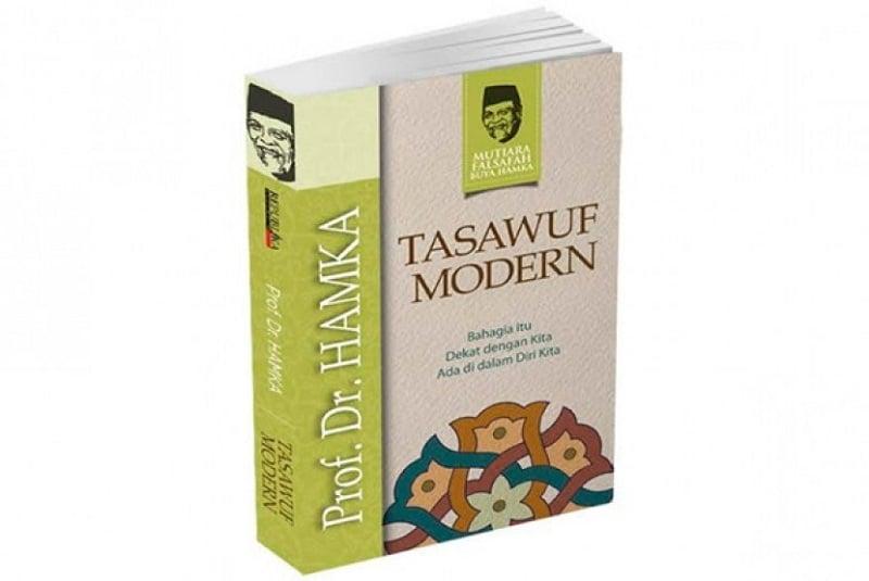 Tasawuf Modern: Jalan Para Sufi Mencari Kebahagiaan Hakiki