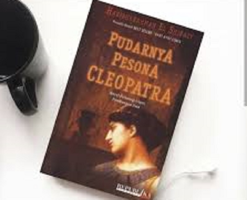 Novel Pudarnya Pesona Cleopatra, Menyesal Terlambat Mencintaimu