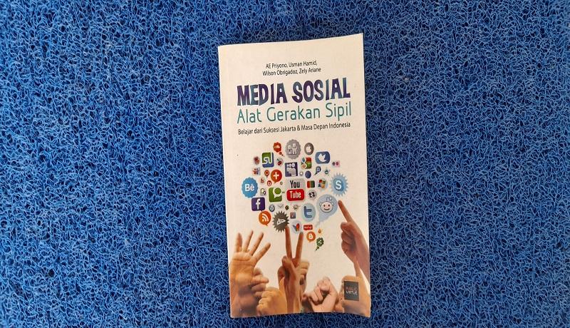Buku Media Sosial Alat Gerak Sipil. FOTO: Andri