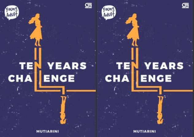 Novel Ten Years Challenge, Kesempatan Perbaiki Cinta Masa SMA
