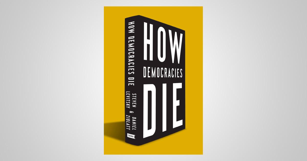 Buku How Democracies Die. Foto: Independent Institute