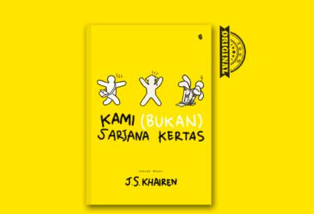 Novel Kami (Bukan) Sarjana Kertas karangan J.S. Khairen. Foto: Shopee