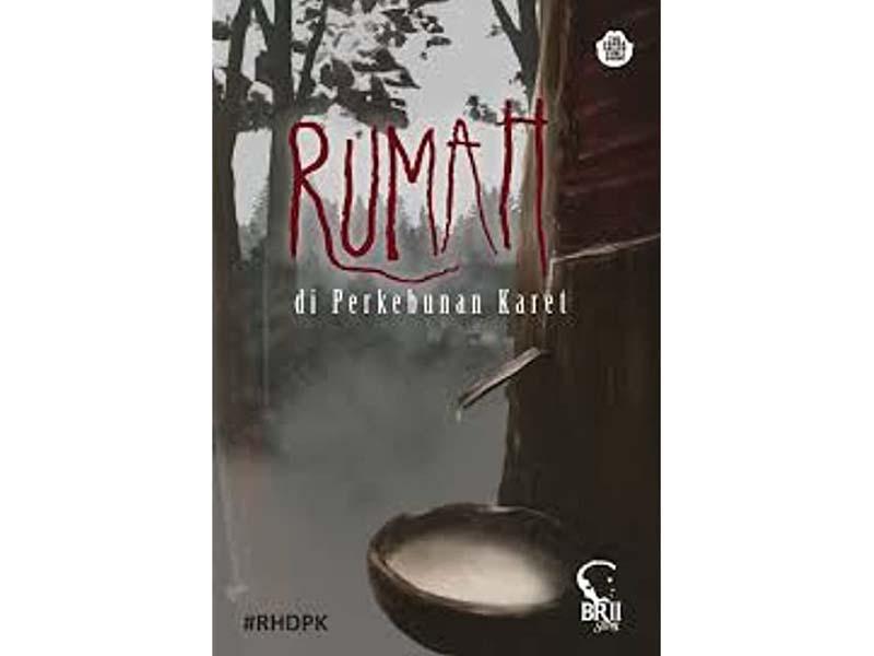 """Cover novel """"Rumah di Perkebunan Karet"""". Foto: goodreads.com"""