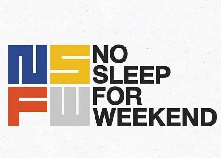 No Sleep for Weekend. (sumber: sc ig @nosleepforweekend)