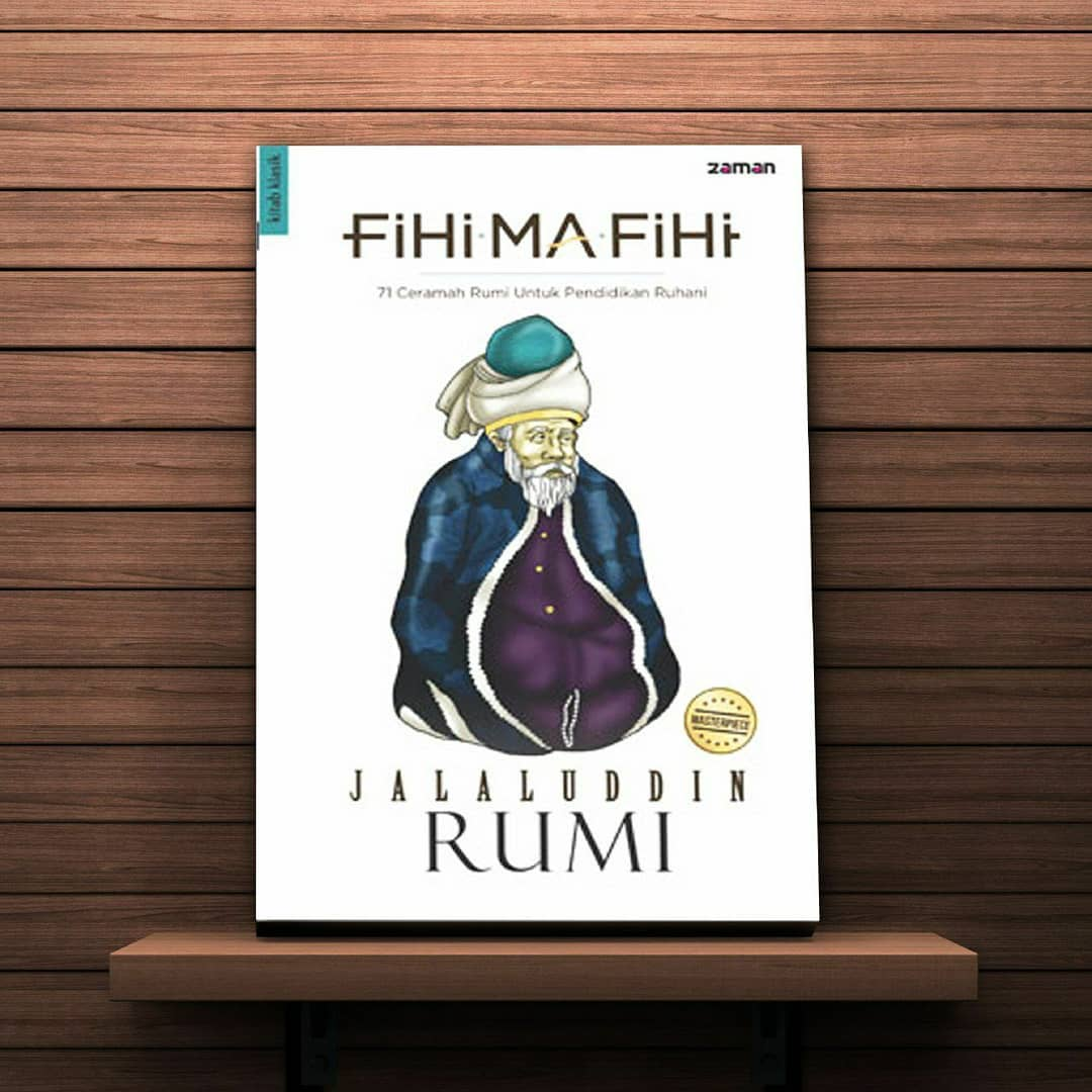 Buku Fihi Ma Fihi: Kisah Tokoh Sufi Terbesar Islam, Jalaluddin Rumi. Foto: Instagram/Surga_bookstore